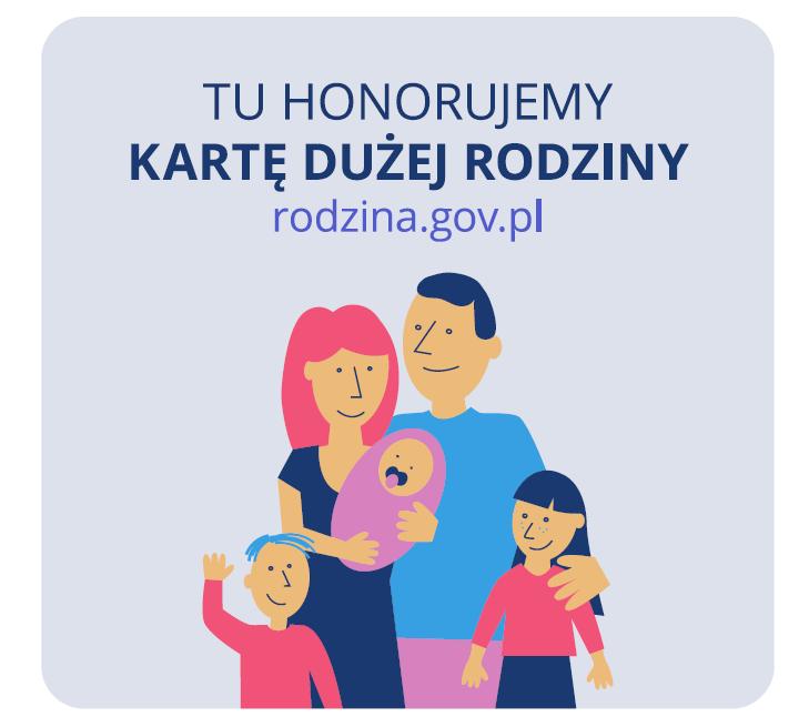 Tu honorujemy Karta Dużej Rodziny